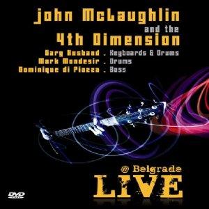 John McLaughlin and the 4th Dimension: Live At Belgrade