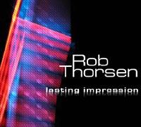 Rob Thorsen: Lasting Impression