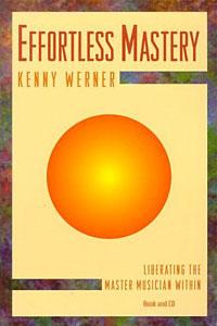 Effortless Mastery by Kenny Werner