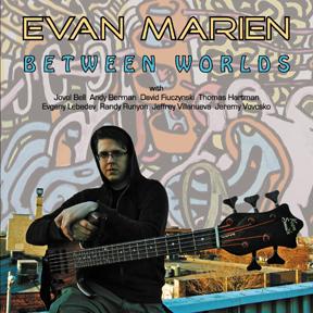 Evan Marien: Between Worlds
