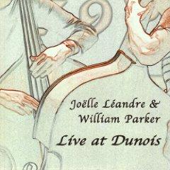 Joëlle Léandre and William Parker: Live at Dunois