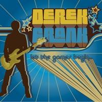Derek Frank: Let the Games Begin...