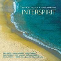 Anthony Jackson & Yiorgos Fakanas: Interspirit