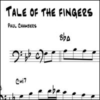 """Bottoms Up: Another Look at Paul Chambers – """"Tale of The Fingers"""""""
