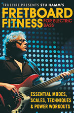 "Stu Hamm Releases ""Fretboard Fitness"" Instructional Video Lessons"