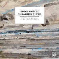 "Eddie Gomez and Cesarius Alvim Team Up for ""Forever"""