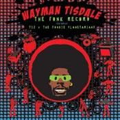 Wayman Tisdale: The Fonk Record