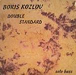 "Boris Kozlov Releases ""Double Standard"""