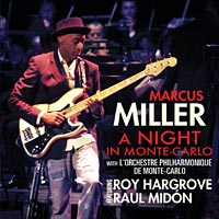 """Marcus Miller to Release """"A Night In Monte-Carlo"""""""