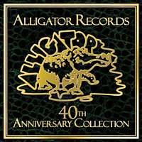 Alligator Records Releases 40th Anniversary Collection