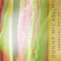 Donny McCaslin Releases Perpetual Motion, Featuring Tim LeFebvre
