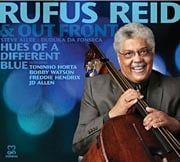 """Rufus Reid Releases """"Hues of a Different Blue"""""""
