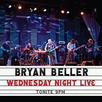 "Bryan Beller Releases ""Wednesday Night Live"""