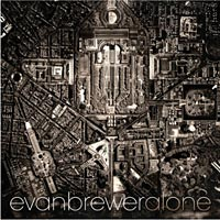 "Evan Brewer Releases Solo Bass Album ""Alone"""