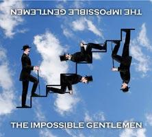 The Impossible Gentlemen Release Debut Album