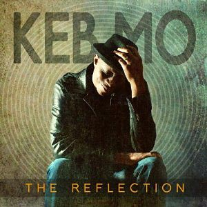 """Keb Mo Releases """"The Reflection"""", Featuring a Who's Who List of Bass Players"""