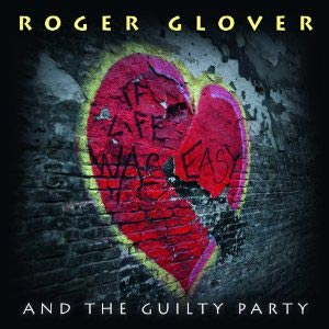 """Roger Glover Releases """"If Life Was Easy"""""""