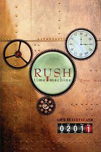 """Rush Releases """"Time Machine 2011 – Live in Cleveland"""""""