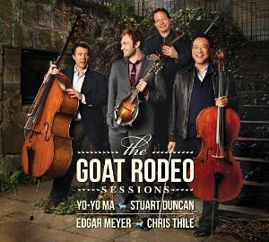 Edgar Meyer, Yo Yo Ma, Stuart Duncan and Chris Thile: The Goat Rodeo Sessions