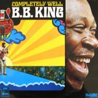 B.B. King: Completely Well