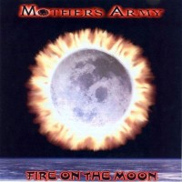 Mother's Army: Fire on the Moon