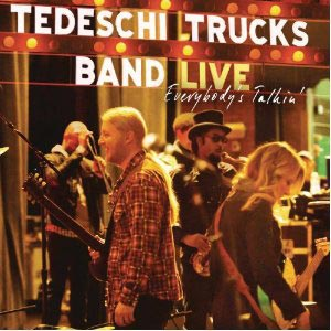 Tedeschi Trucks Band Releases: Live - Everybody's Talkin'