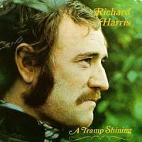 Richard Harris: A Tramp Shining