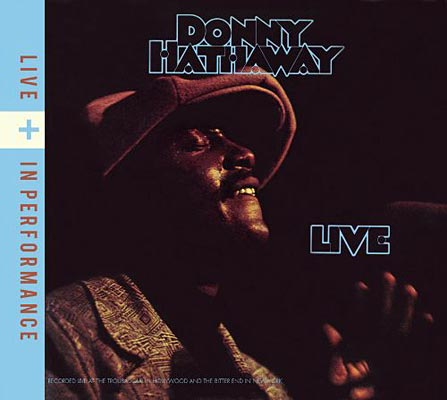 Donny Hathaway's Live and In Performance Reissued