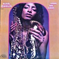 King Curtis: Soul on Soul