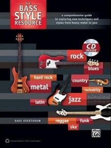 The Bass Style Resource: A Comprehensive Guide to Exploring New Techniques and Styles from Heavy Metal to Jazz