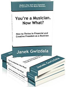 """Janek Gwizdala Releases """"You're a Musician. Now What?"""" eBook"""