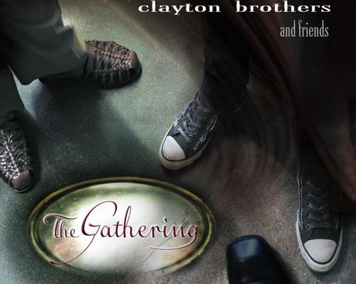 """The Clayton Brothers Release """"The Gathering"""""""