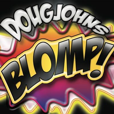 "Doug Johns Releases ""Blomp!"""