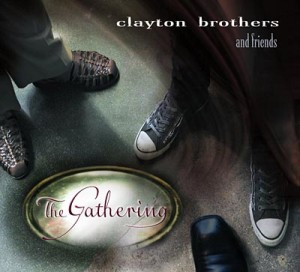 Clayton Brothers: The Gathering