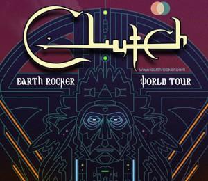 Clutch Earth Rocker Tour