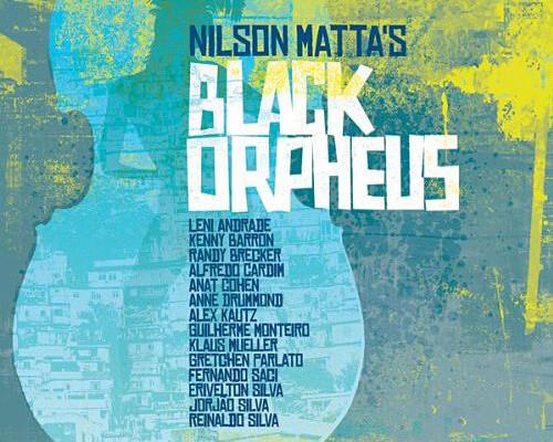 """Nilson Matta Reimagines """"Black Orpheus"""" With New Album"""