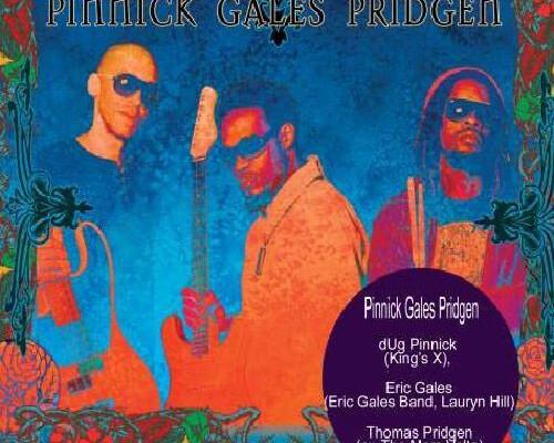 Pinnick Gales Pridgen Release Debut Album