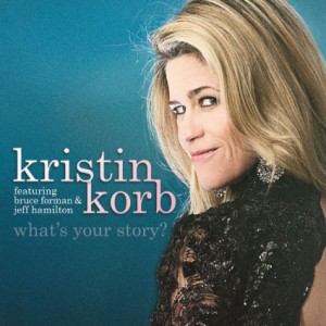 Kristin Korb: What's Your Story?