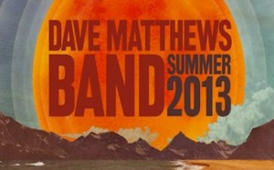 Dave Matthews Band Summer 2013 Tour