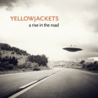 """Yellowjackets Release """"A Rise In The Road"""" with Felix Pastorius"""