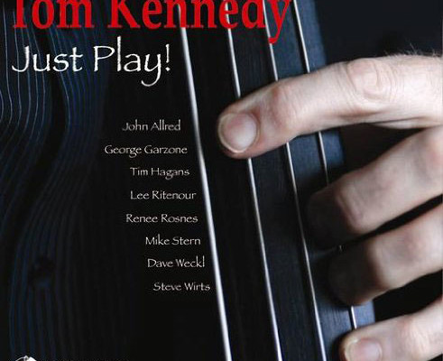 """Tom Kennedy Releases """"Just Play!"""""""