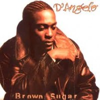 D'Angelo: Brown Sugar