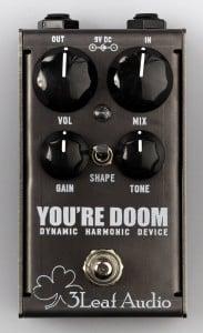 3Leaf Audio You're Doom Fuzz Pedal