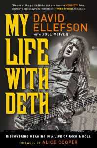 David Ellefson: My Life with Deth: Discovering Meaning in a Life of Rock & Roll
