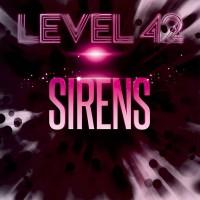 Level 42: Sirens EP