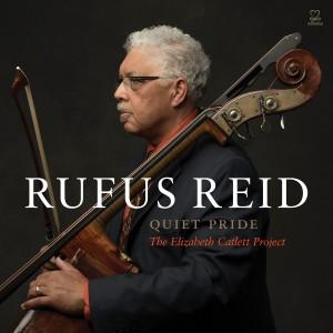 Rufus Reid: Quiet Pride - The Elizabeth Catlett Project