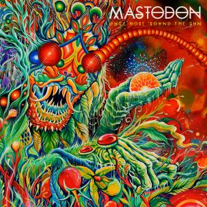 Mastodon: Once More 'Round the Sun