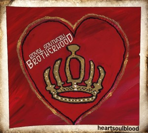 Royal Southern Brotherhood: heartsoulblood