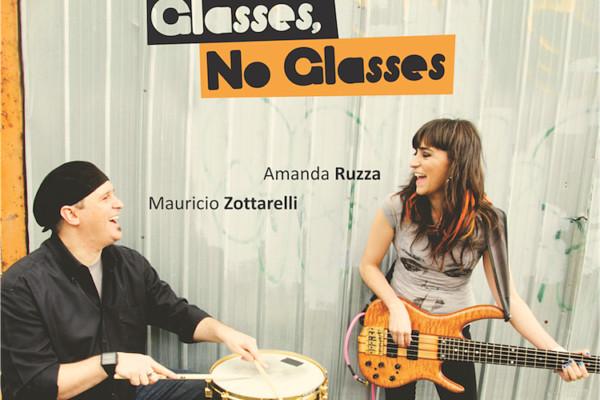 """Amanda Ruzza and Mauricio Zottarelli Release """"Glasses, No Glasses"""""""