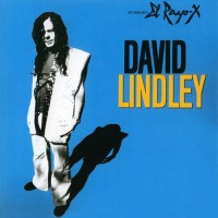 David Lindley: El Rayo-X